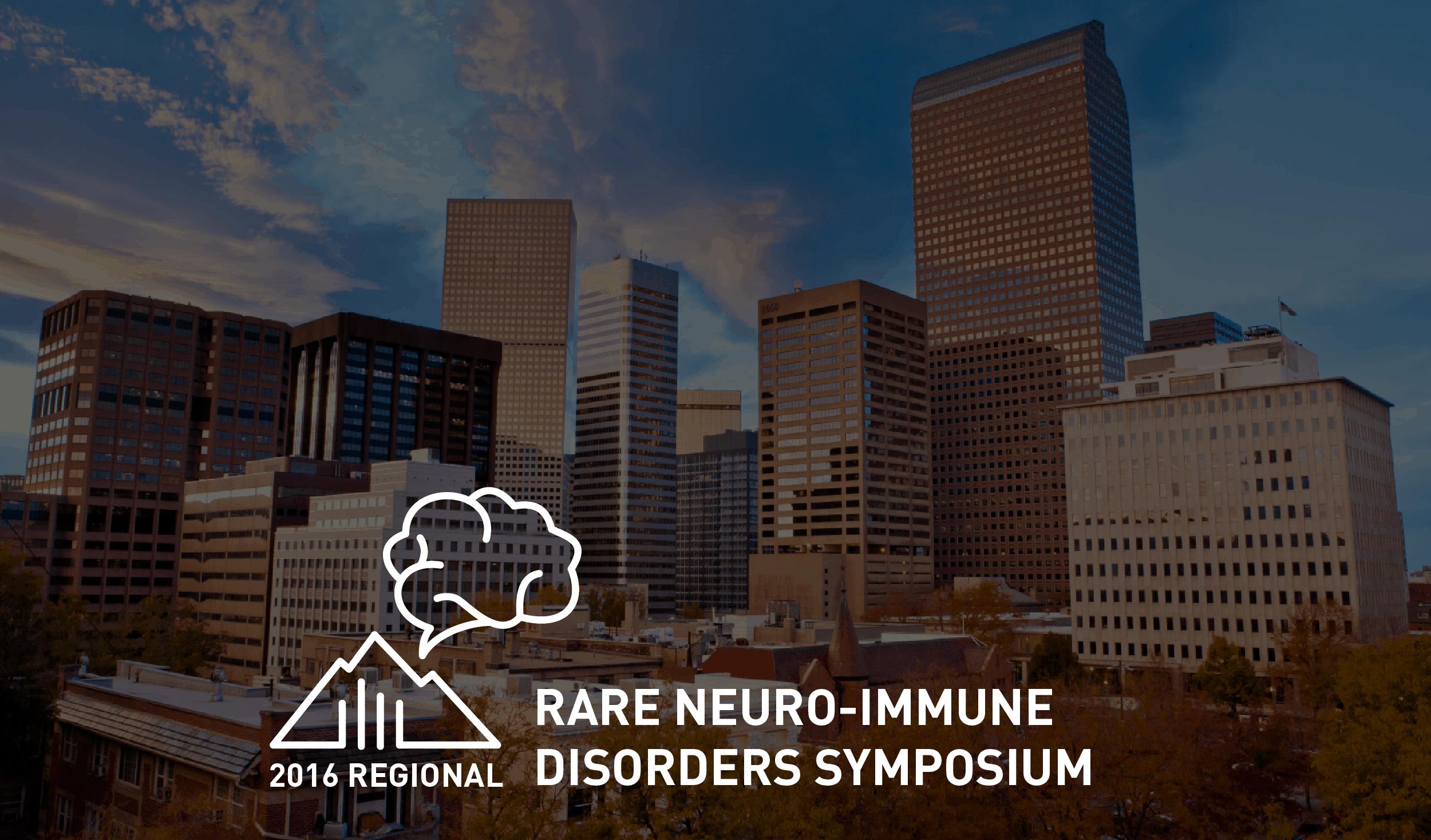 2016 Regional Rare Neuro-Immune Disorders Symposium